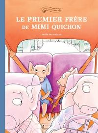 Anaïs Vaugelade - Le premier frère de Mimi Quichon.