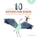 Anaïs Veignant et Ariel Giraud - 10 histoires pour bouger, s'échauffer, écouter, se relaxer, se détendre, imaginer, rêver.... 2 CD audio