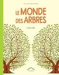 Anaïs Vially - Le monde des arbres.
