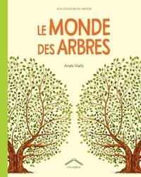 Anais Vially - Le monde des arbres.