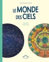 Anaïs Vially - Le monde des ciels.