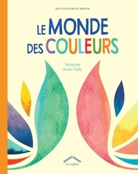 Anaïs Vially - Le monde des couleurs.