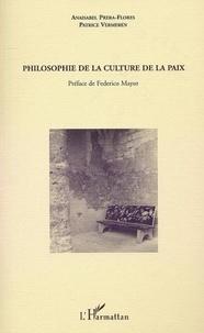 Anaisabel Prera-Flores et Patrice Vermeren - Philosophie de la culture de la paix.