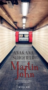 Anakana Schofield - Martin John.