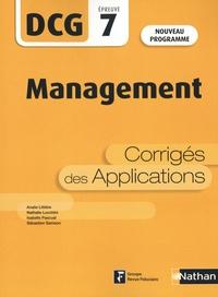 Analie Littière et Nathalie Lucchini - Management DCG 7 - Corrigés des applications.