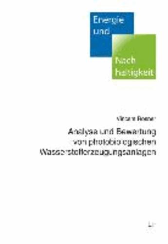 Analyse und Bewertung von photobiologischen Wasserstofferzeugungsanlagen.