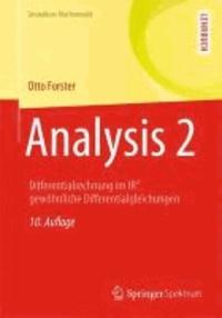 Analysis 2 - Differentialrechnung im IRn, gewöhnliche Differentialgleichungen.
