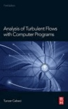 Analysis of Turbulent Flows with Computer Programs.