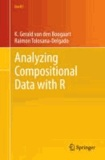 Analyzing Compositional Data with R.