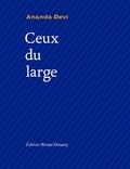 Ananda Devi - Ceux du large - Edition français-anglais-créole.