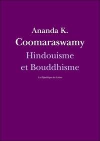 Ananda K. Coomaraswamy - Hindouisme et Bouddhisme.
