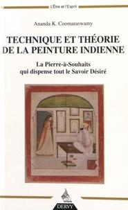 Ananda K. Coomaraswamy - Technique et théorie de la peinture indienne - La pierre-à-souhaits qui dispense tout le savoir désiré.