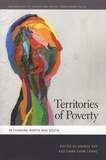 Ananya Roy et Emma Shaw Crane - Territories of Poverty - Rethinking North and South.
