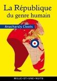Anarchasis Cloots - La République du genre humain.