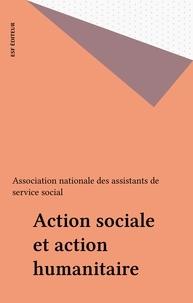 ANAS - Action sociale et action humanitaire - 52e Congrès ANAS, Association nationale des assistants de service social, [28-30 janvier 1998, Paris.
