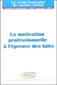 ANAS - La revue française de service social N° 206, Septembre 20 : La motivation professionnelle à l'épreuve des faits.