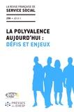 ANAS - La revue française de service social N° 256 : La polyvalence aujourd'hui : défis et enjeux.