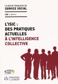 ANAS - La revue française de service social N° 259/2015-4 : L'ISIC : des pratiques actuelles à l'intelligence collective.