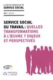 ANAS - La revue française de service social N° 261/2016-2 : Service social du travail : quelles transformations à l'oeuvre ? Enjeux et perspectives.
