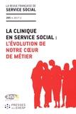 ANAS - La revue française de service social N° 265/2017-2 : La clinique en service social : l'évolution de notre coeur de métier.