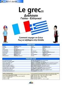 Anastase Adonis - Le grec (2) - Comment voyager en Grèce.