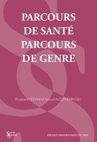 Anastasia Meidani et Arnaud Alessandrin - Parcours de santé, parcours de genre.