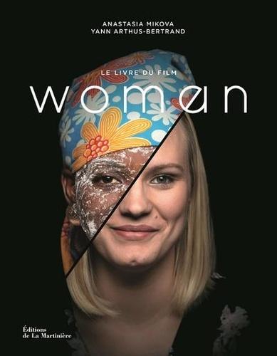 Woman. Le livre du film