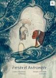 Anastasia Ortenzio - Persée et Andromède - Un conte suivi d'un jeu.
