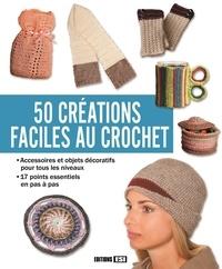 Anastasiia Brozinska - 50 créations faciles au crochet.