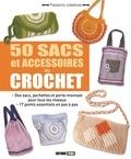 Anastasiia Brozinskaiia - 50 sacs et accessoires au crochet.