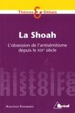 Anastasio Karababas - La Shoah - L'obsession de l'antisémitisme depuis le XIXe siècle.