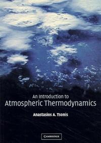 An Introduction to Atmospheric Thermodynamics - Anastasios-A Tsonis | Showmesound.org