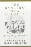Anat Admati - The Bankers' New Clothes.