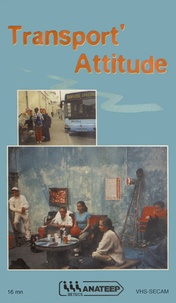 ANATEEP/BETECS - Transport' Attitude. 1 Cassette Vidéo