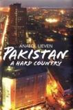 Anatol Lieven - Pakistan - A Hard Country.