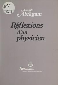 Anatole Abragam - Réflexions d'un physicien.