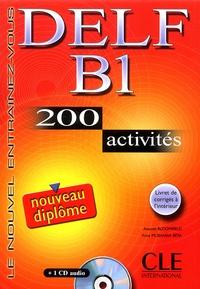 Anatole Bloomfield et Anna Mubanga Beya - DELF B1 - 200 activités avec livret de corrigés. 1 CD audio