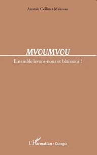 Mvouvmvou - Ensemble levons-nous et bâtissons!.pdf