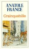 Anatole France - Crainquebille. Putois. Riquet - Et plusieurs autres récits profitables.