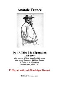 Anatole France - De l'Affaire à la Séparation (1898-1905).