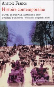 Anatole France - Histoire contemporaine - L'Orme du Mail, le Mannequin d'osier, L'Anneau d'améthyste, Monsieur Bergeret à Paris.