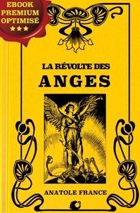 Anatole France - La Révolte des Anges.