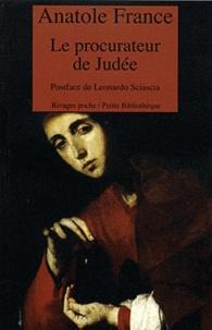 Anatole France - Le procurateur de Judée.