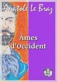 Anatole Le Braz - Âmes d'Occident.