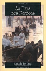 Anatole Le Braz - Au Pays des Pardons.