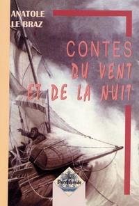 Anatole Le Braz - Contes du vent et de la nuit.