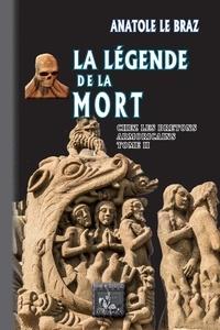 Anatole Le Braz - La légende de la mort chez les Bretons armoricains - Tome 2.