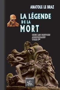 Anatole Le Braz - La légende de la mort chez les Bretons armoricains - Tome 1.
