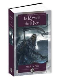 Anatole Le Braz - La légende de la Mort chez les Bretons armoricains.