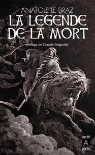Anatole Le Braz et Anatole Le Braz - La légende de la mort.